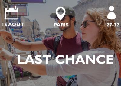 LAST CHANCE Paris 15/08